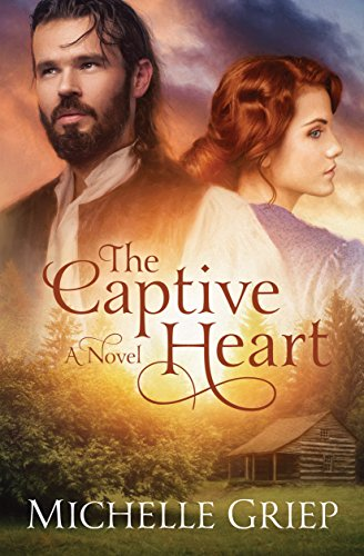 The Captive Heart by [Griep, Michelle]