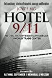 img - for Hotel 9/11: An Oral History from Survivors of 3 World Trade Center book / textbook / text book