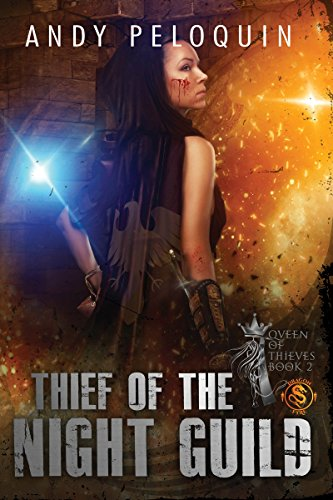 Thief of the Night Guild (Queen of Thieves Book 2) by [Peloquin, Andy]