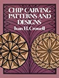 img - for Chip Carving Patterns and Designs (Dover Woodworking) book / textbook / text book