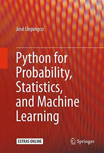 Python for Probability, Statistics, and Machine Learning by Springer