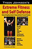 Tyson Johnson's Extreme Fitness and Self-Defense, Tyson Johnson, 0741445913