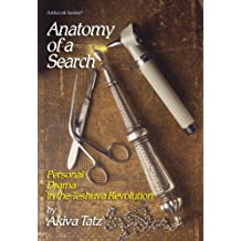 Anatomy of a Search: Personal Drama in the Teshuva Revolution (The ArtScroll series)