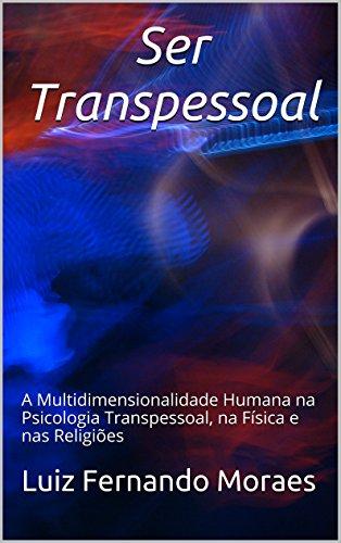 Amazon ebooks grtis amazon este livro se prope a oferecer uma compreenso acerca da transpessoalidade humana a partir da psicologia transpessoal da fsica e das vrias tradies fandeluxe Choice Image