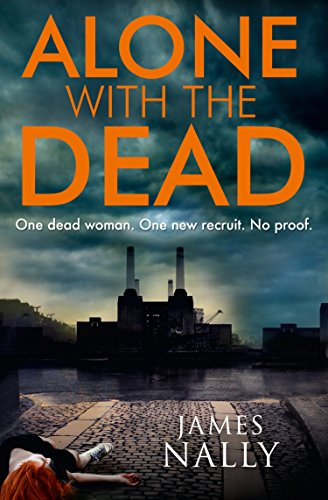 Alone with the Dead: A PC Donal Lynch Thriller cover