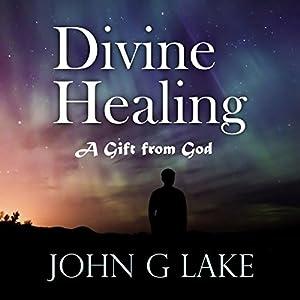 Divine Healing Audiobook