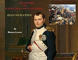 The Memoirs of Napoleon Bonaparte Complete