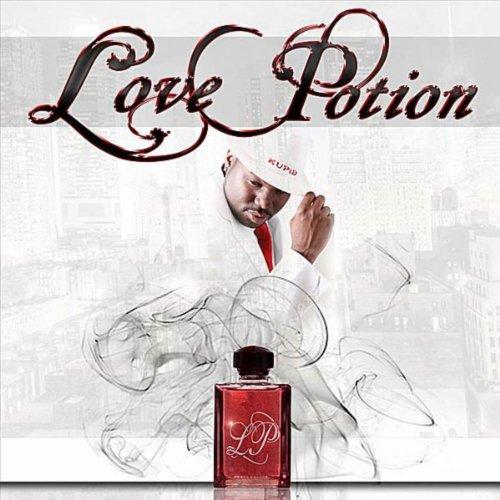 """""""Love Potion"""" [Explicit]"""