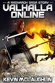 Valhalla Online: A Ragnarok Saga LitRPG Story