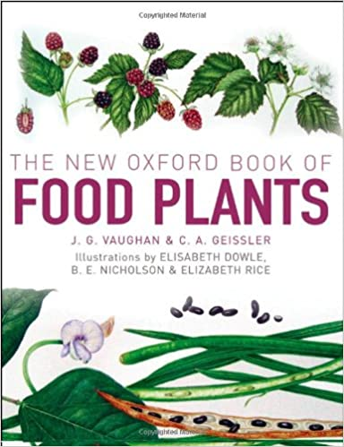 The New Oxford Book Of Food Plants Vaughan John Geissler