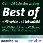 Best of Lessing: 4 Hörspiele und das Lebensbild | Gotthold Ephraim Lessing,Johannes Poethan