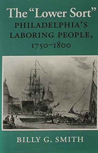 The Lower Sort: Philadelphia's Laboring People, 1750–1800 (Cornell - Stores Atlantic Outlet City Nj In