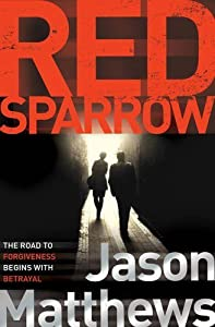 Red Sparrow by Matthews, Jason (2014) Paperback