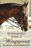 Bittersweet Farm 3: Wingspread (Volume 3)