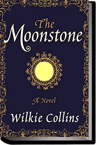 The Moonstone (Annotated): Dovercroft Edition (English Edition)