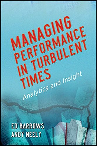 Managing Performance in Turbulent Times: Analytics and Insight pdf