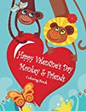 img - for Happy Valentine's Day Monkey & Friends Coloring Book book / textbook / text book
