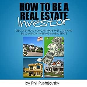 How to be a Real Estate Investor Hörbuch