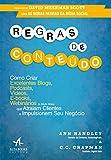 img - for Regras de Conteudo: Como Criar Excelentes Bolgs, Podcasts, Videos, E-Books, Webnarios book / textbook / text book