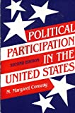 Political Participation in the United States, Conway, M. Margaret, 087187539X