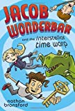 Jacob Wonderbar and the Interstellar Time Warp, Nathan Bransford, 0803737033