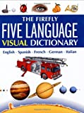 The Firefly Five Language Visual Dictionary, Jean-Claude Corbeil and Ariane Archambault, 1552977781