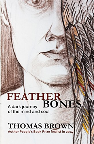 Featherbones thomas brown 9781907230516 amazon books save 1196 80 by choosing the kindle edition fandeluxe Images