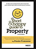 Franzese's A Short and Happy Guide to Property, 2d (Short and Happy Series)