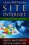 Créer son propre site internet et son blog gratuitement par Matthews