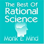 The Best of Rational Science | Monk E. Mind