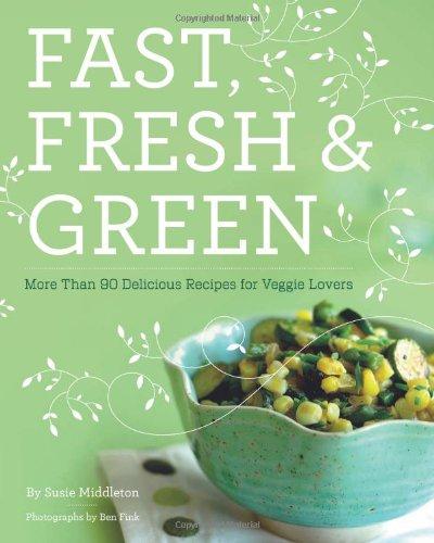 Fast, Fresh & Green