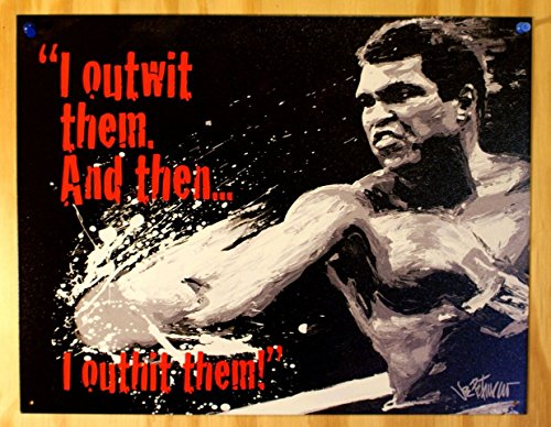 Muhammad Ali - Outwit then Outhit Tin Sign 16 x 13in ()