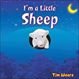 I'm a Little Sheep, Tim Weare, 1904613543