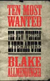 img - for Ten Most Wanted: The New Western Literature book / textbook / text book