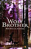 Wolf Brother, Michelle Paver, 0060728256