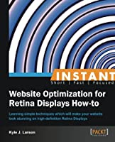 Instant Website Optimization for Retina Displays How-to Front Cover