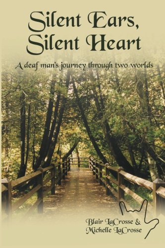 Heart: A Deaf Man's Journey Through Two Worlds ()