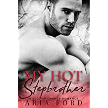 My Hot Stepbrother: A Second Chance Romance