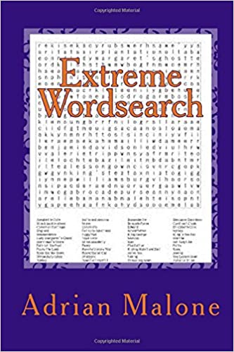Extreme Wordsearch Large Print Word Search Puzzles Adrian Malone