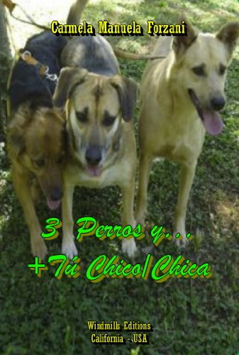 3 Perros y… + Tú Chico/Chica (WIE nº 249) (Spanish