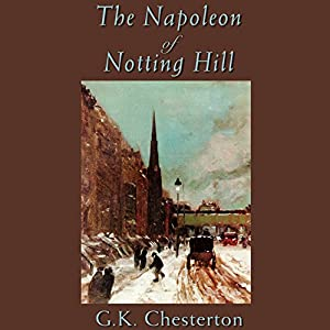 The Napoleon of Notting Hill Audiobook