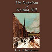The Napoleon of Notting Hill de G. K.…