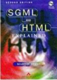 SGML and HTML Explained (with disk) by M. Bryan (15-Apr-1997) Paperback