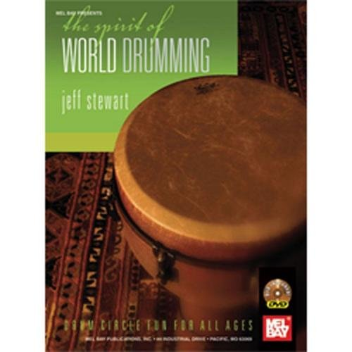 Mel Bay Spirit of World Drumming (Book and DVD)