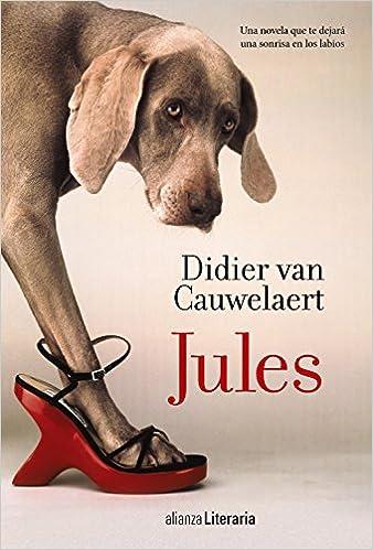 Jules, Didier van Cauwelaert 51nIllUJ8iL._SX336_BO1,204,203,200_