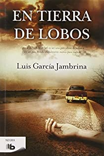 En tierra de lobos par García Jambrina