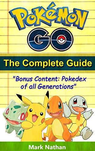 Pdf Humor Pokemon Go The Complete Guide: With All Generation Pokedex Information from 1-721