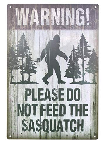 UNIQUELOVER Warning Please Do Not Feed The Sasquatch Tin Sign Retro Vintage Metal Plaque Poster for Cafe Bar Pub Beer Club Home Wall Decor Art 12
