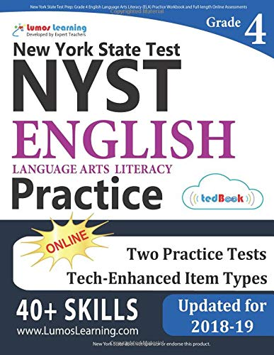 New York State Test Prep: Grade 4 English Language Arts Literacy (ELA) Practice Workbook and Full-length Online Assessments: NYST Study Guide