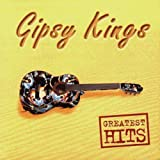 The Gipsy Kings - Greatest Hits